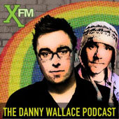 The Danny Wallace Xfm Podcast